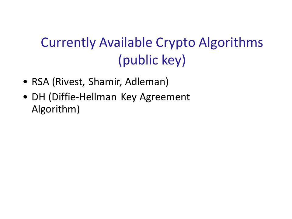 Currently Available Crypto Algorithms (public key)