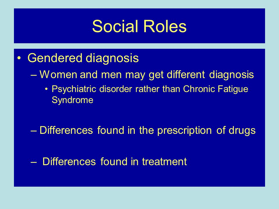 Social Roles Gendered diagnosis