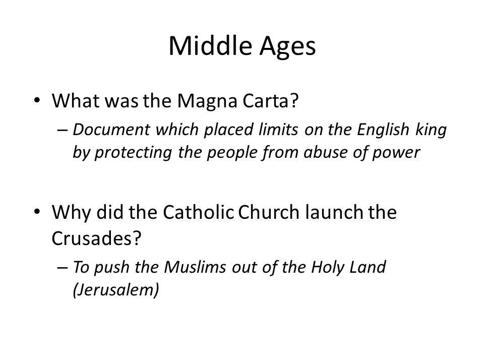 Middle Ages What was the Magna Carta