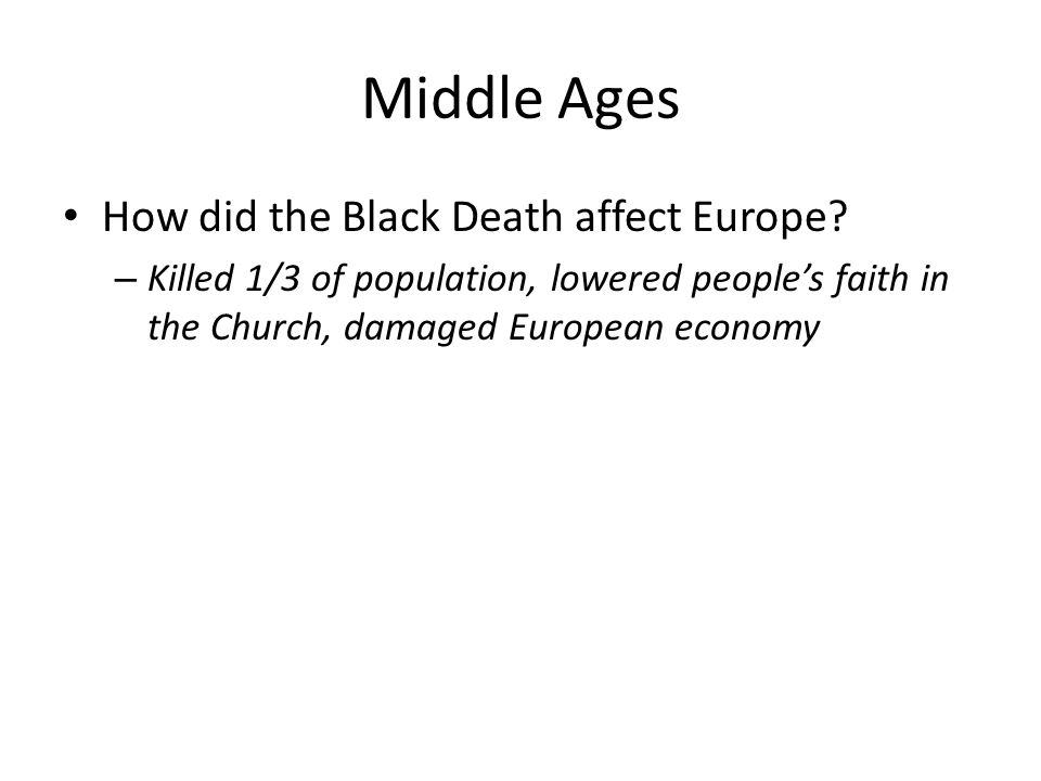 Middle Ages How did the Black Death affect Europe