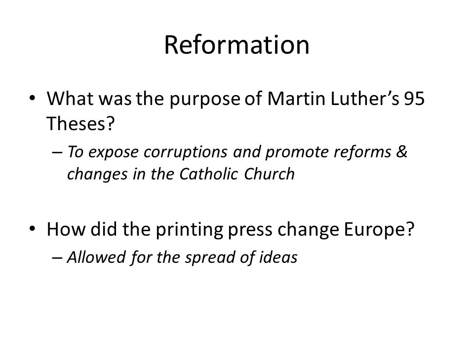 Reformation What was the purpose of Martin Luther's 95 Theses