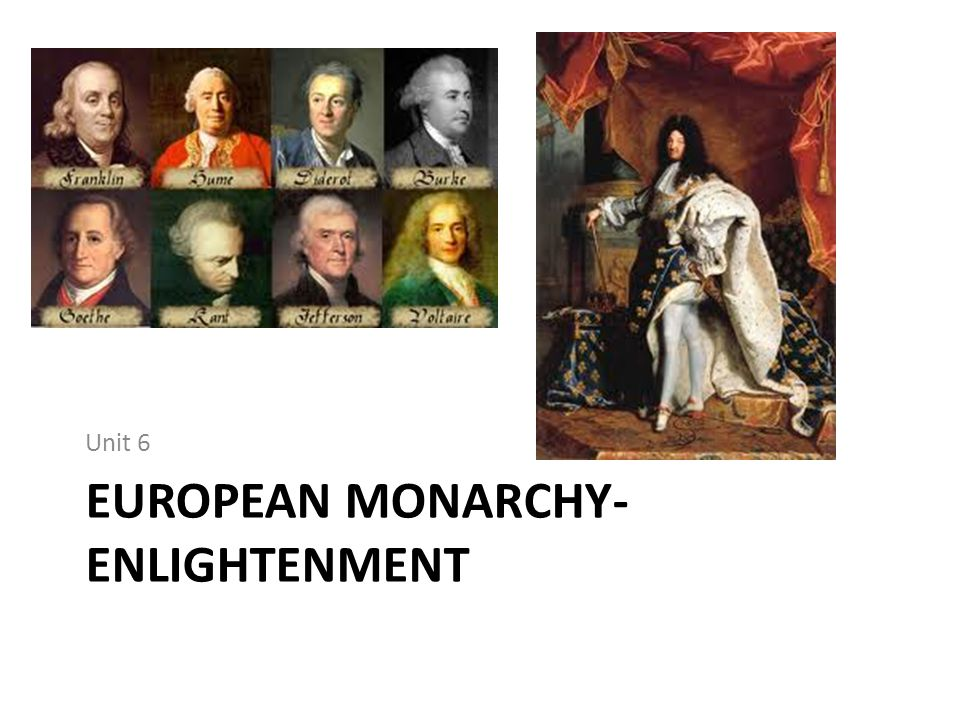 European Monarchy- Enlightenment