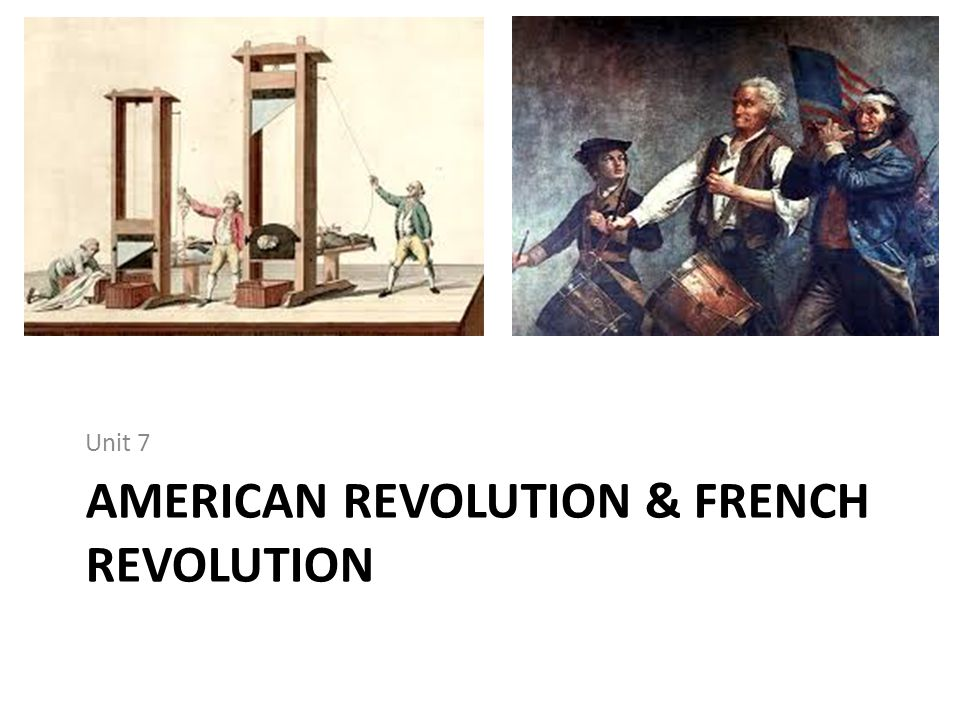 American Revolution & French Revolution