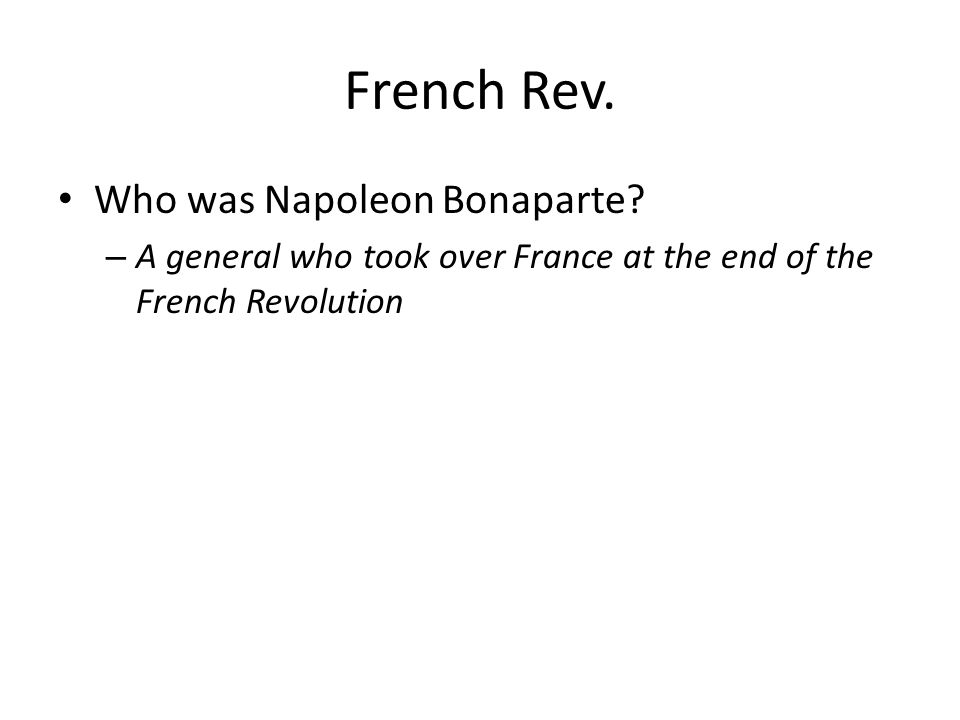 French Rev. Who was Napoleon Bonaparte