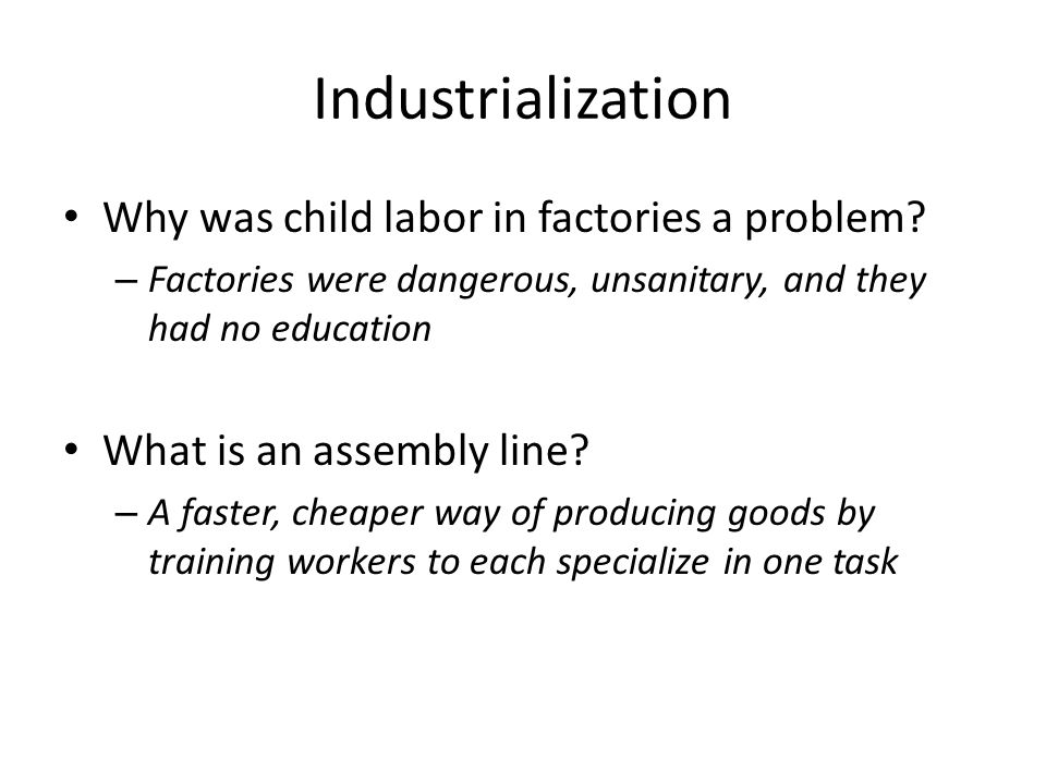 Industrialization Why was child labor in factories a problem
