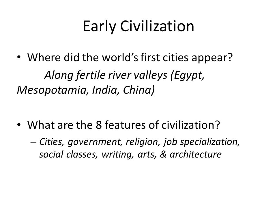 Early Civilization Where did the world's first cities appear