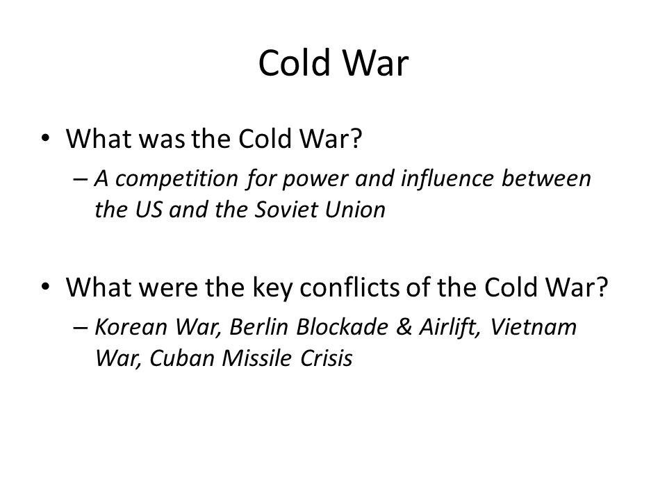 Cold War What was the Cold War