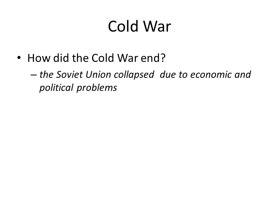 Cold War How did the Cold War end