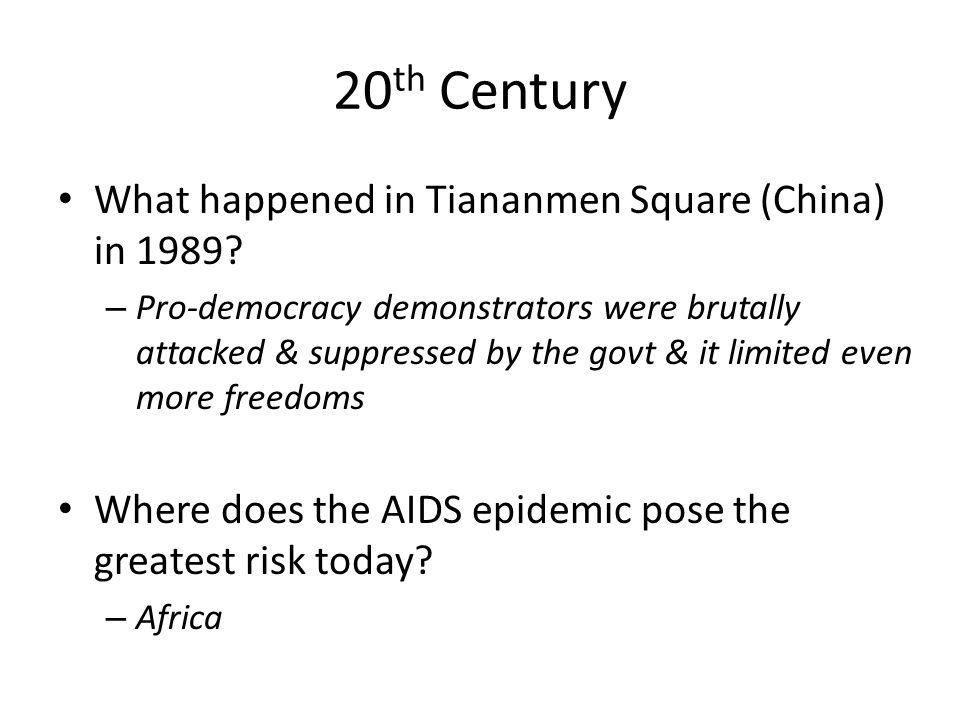 20th Century What happened in Tiananmen Square (China) in 1989