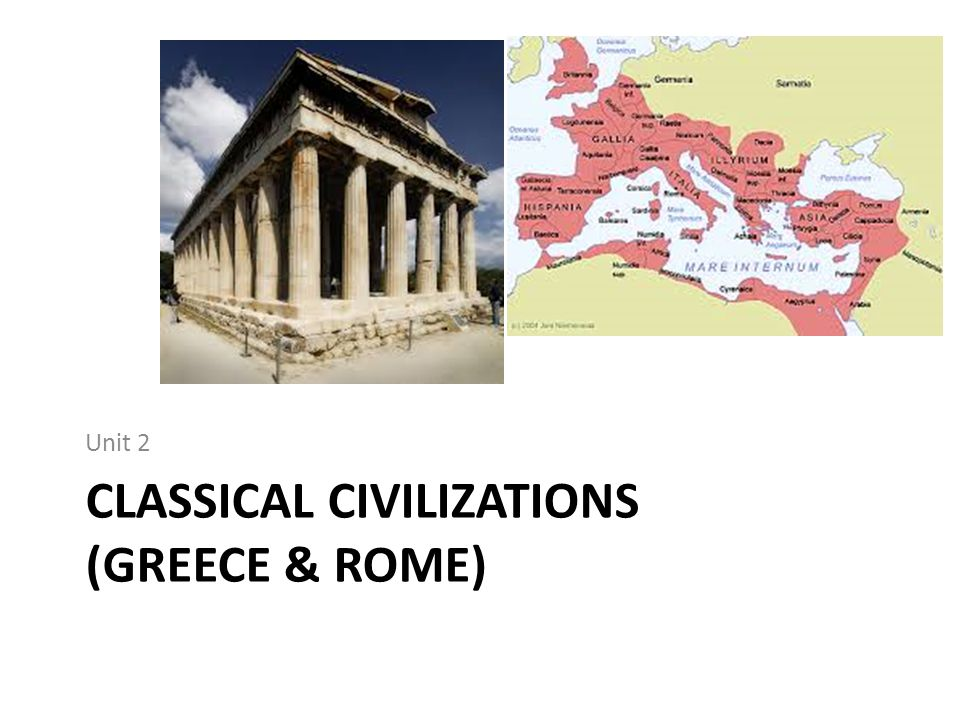 Classical Civilizations (Greece & Rome)
