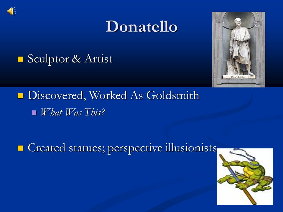 Donatello Sculptor & Artist Discovered, Worked As Goldsmith