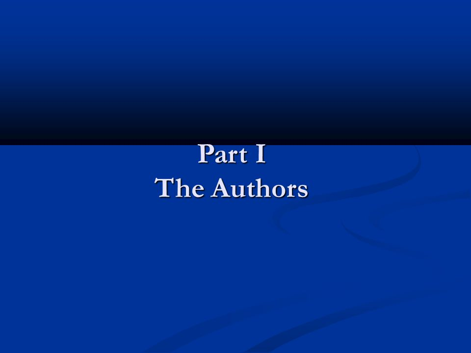 Part I The Authors