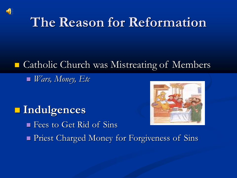 The Reason for Reformation