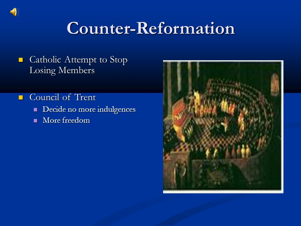 Counter-Reformation Catholic Attempt to Stop Losing Members