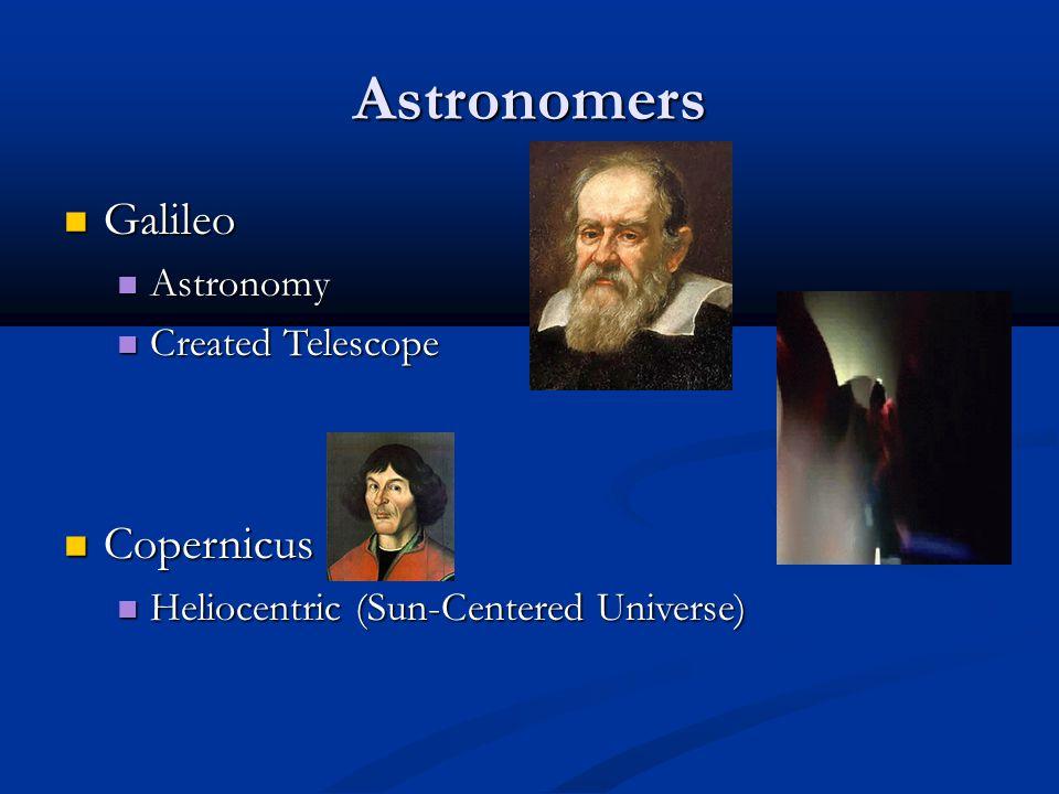 Astronomers Galileo Copernicus Astronomy Created Telescope