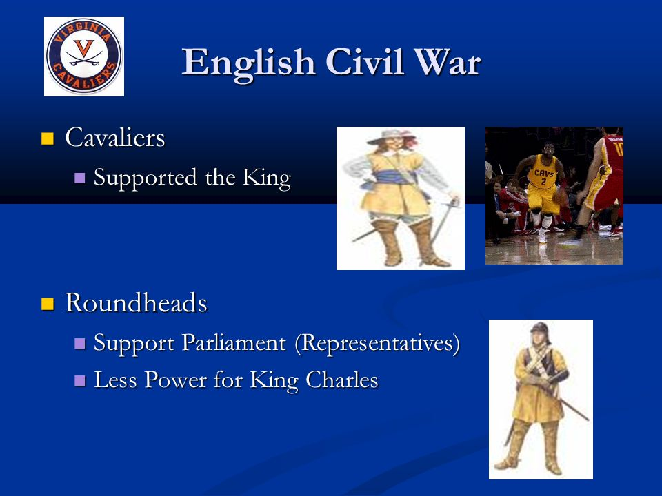 English Civil War Cavaliers Roundheads Supported the King