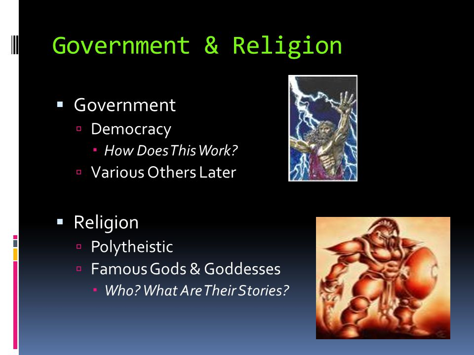 Government & Religion Government Religion Democracy