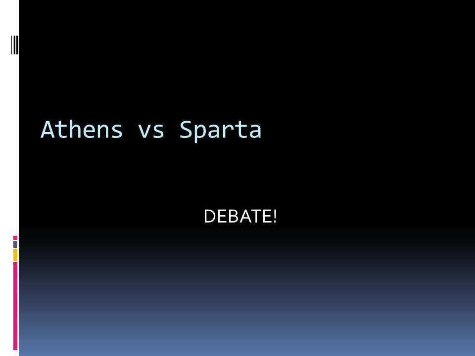 Athens vs Sparta DEBATE!