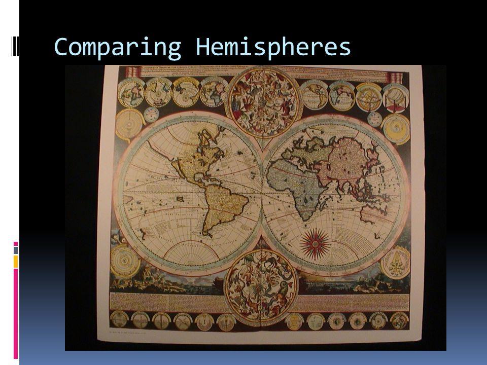 Comparing Hemispheres