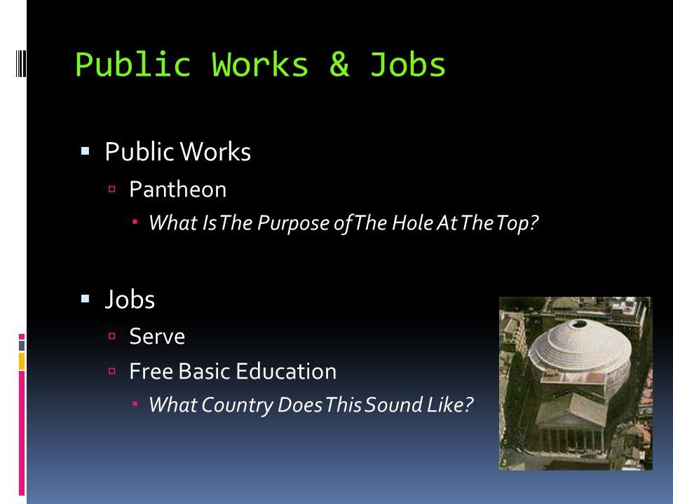 Public Works & Jobs Public Works Jobs Pantheon Serve