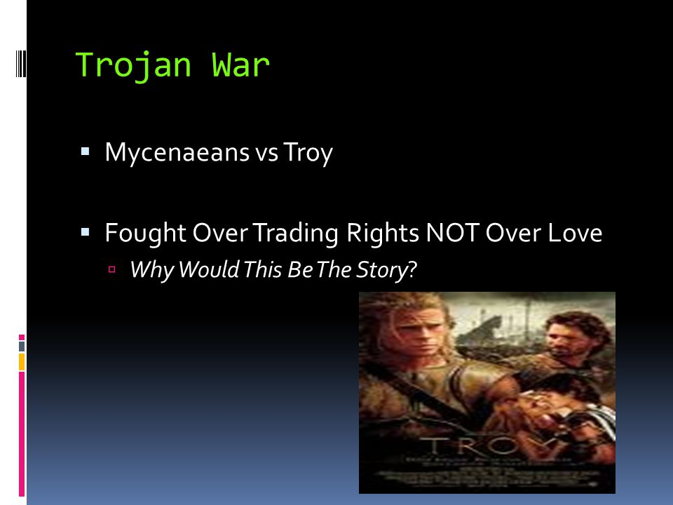 Trojan War Mycenaeans vs Troy Fought Over Trading Rights NOT Over Love
