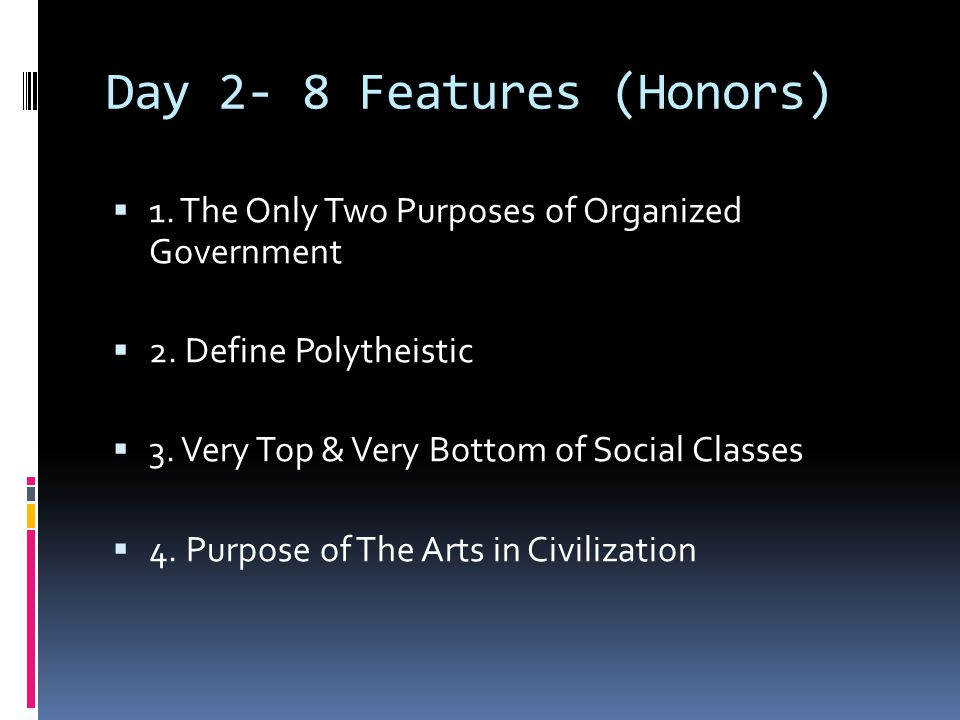 Day 2- 8 Features (Honors)