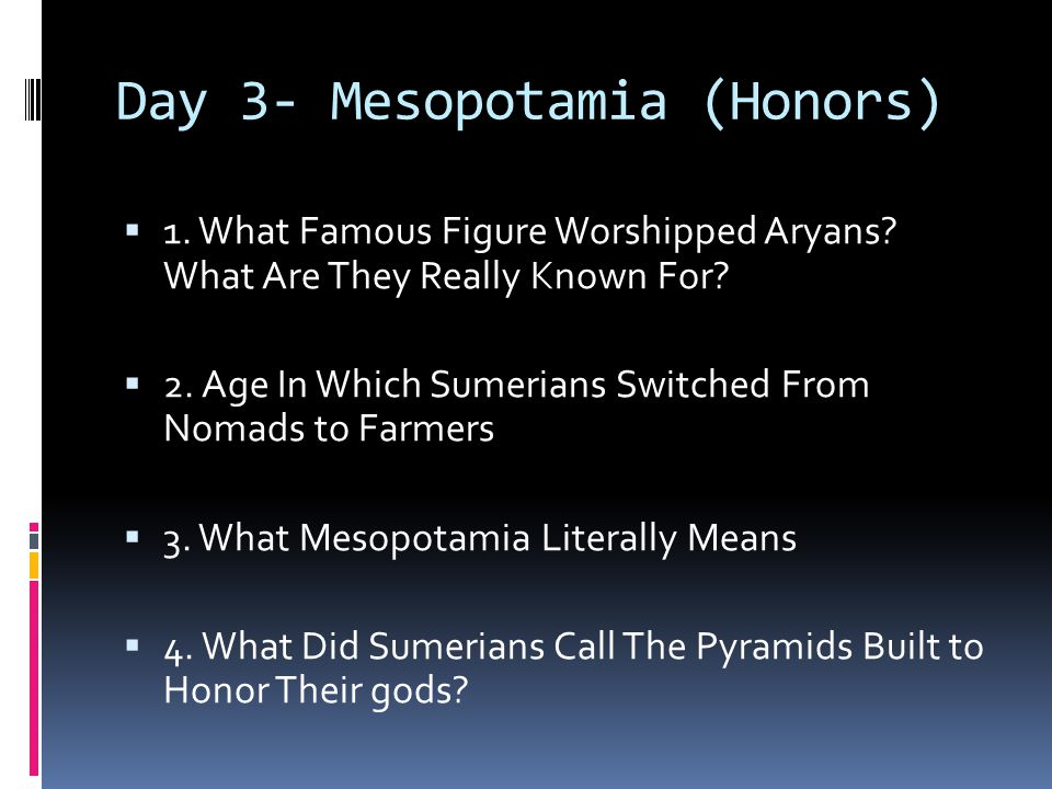 Day 3- Mesopotamia (Honors)