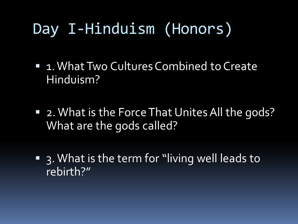 Day I-Hinduism (Honors)