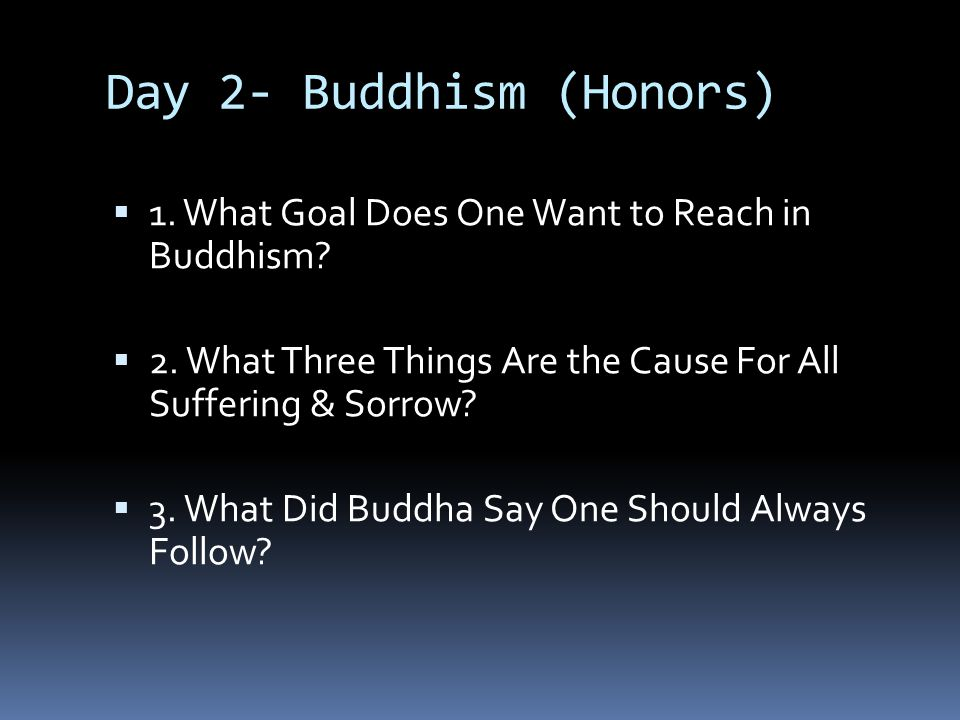 Day 2- Buddhism (Honors)