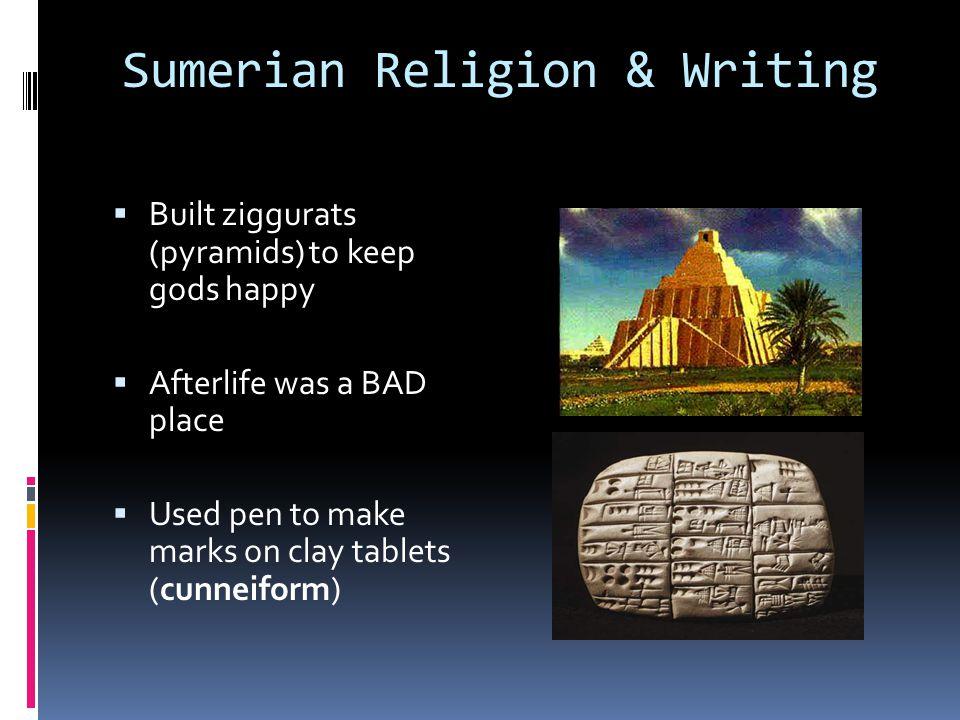 Sumerian Religion & Writing