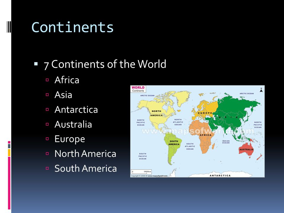 Continents 7 Continents of the World Africa Asia Antarctica Australia