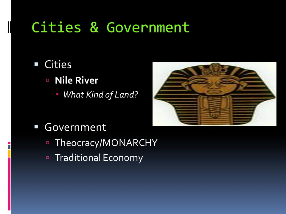 Cities & Government Cities Government Nile River Theocracy/MONARCHY
