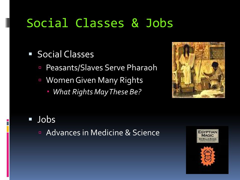 Social Classes & Jobs Social Classes Jobs