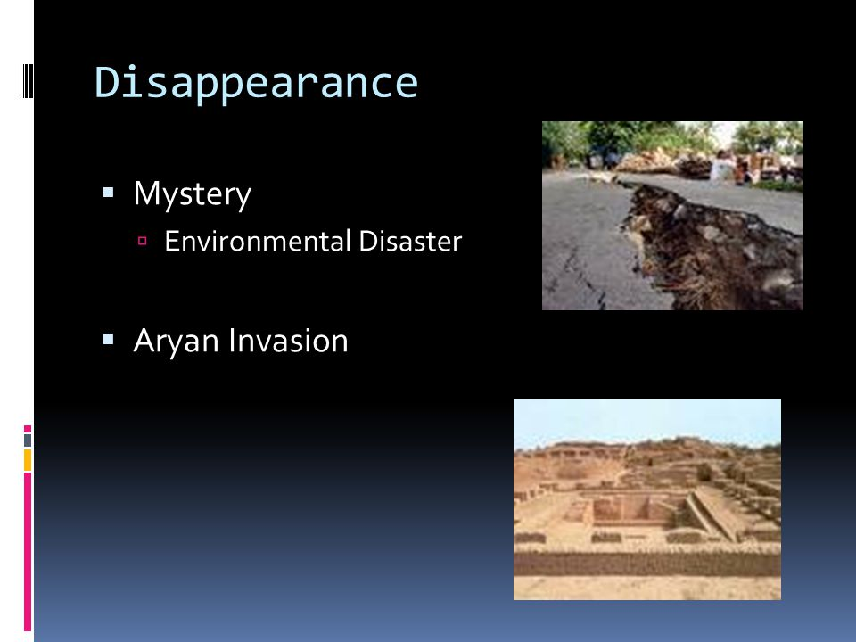 Disappearance Mystery Environmental Disaster Aryan Invasion