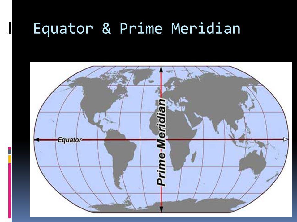 Equator & Prime Meridian