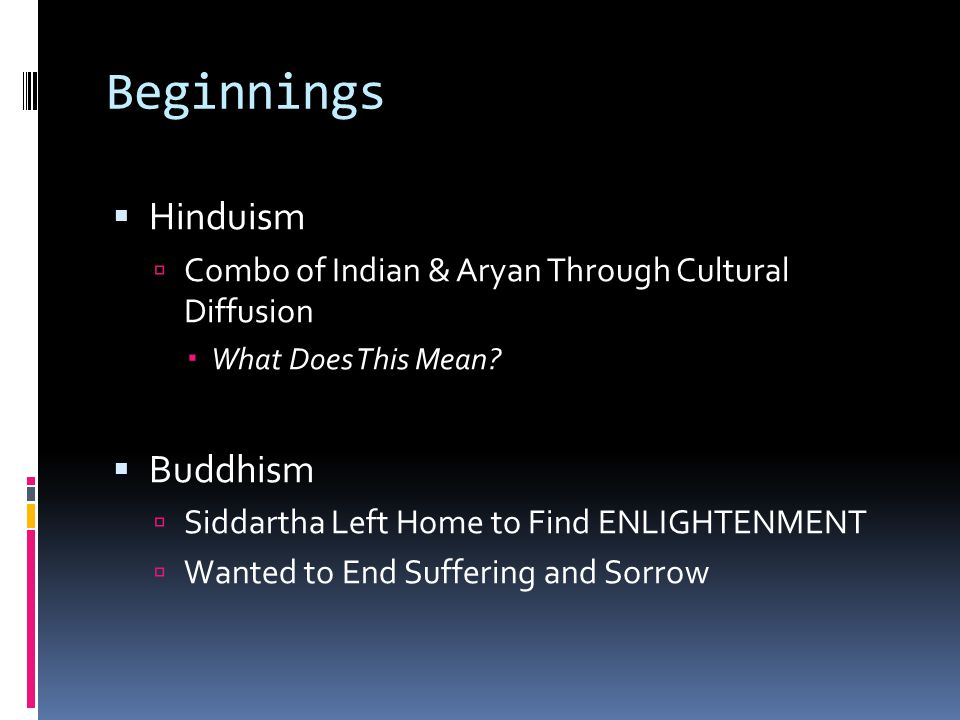 Beginnings Hinduism Buddhism