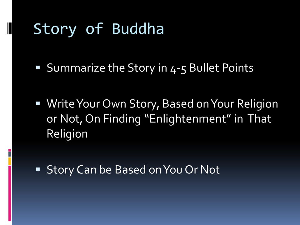 Story of Buddha Summarize the Story in 4-5 Bullet Points