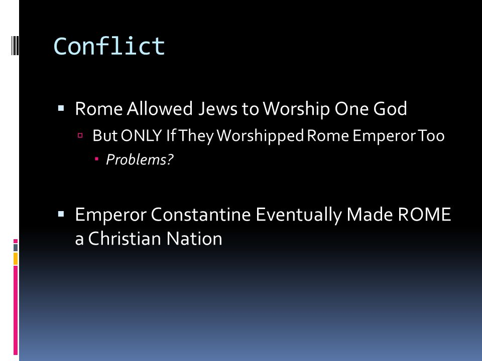 Conflict Rome Allowed Jews to Worship One God