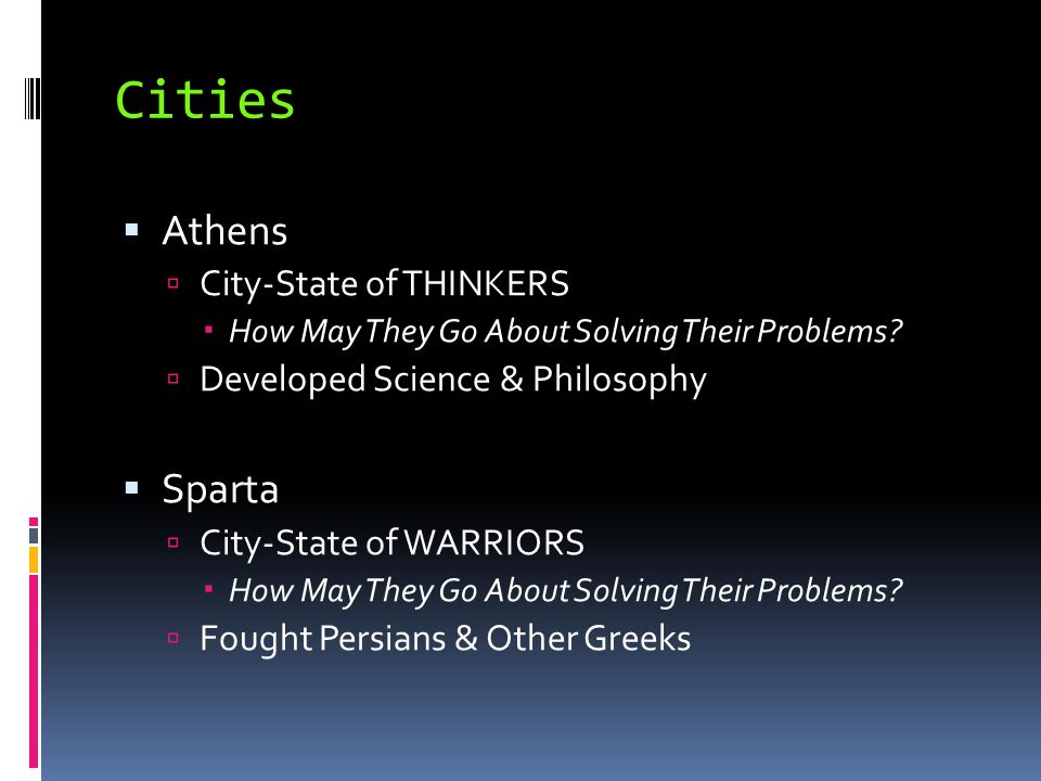 Cities Athens Sparta City-State of THINKERS