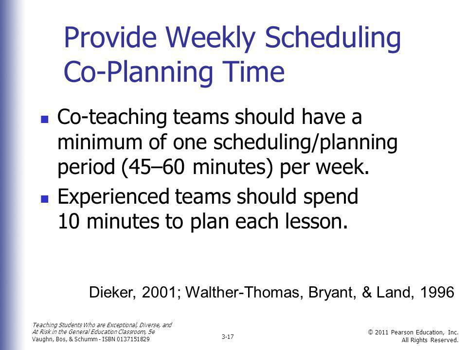 Provide Weekly Scheduling Co-Planning Time