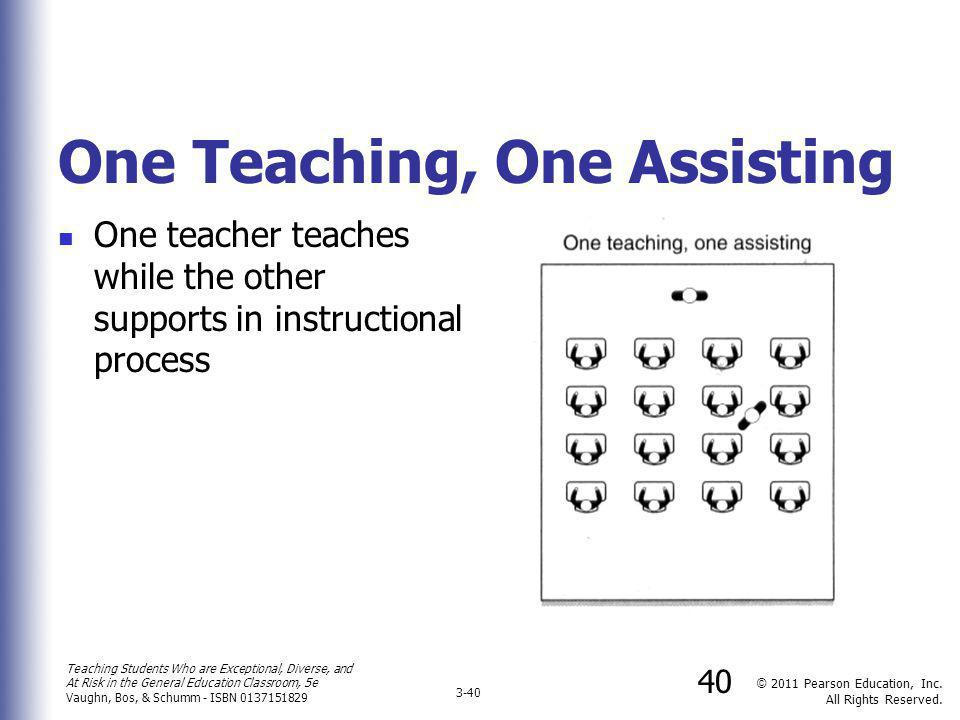 One Teaching, One Assisting