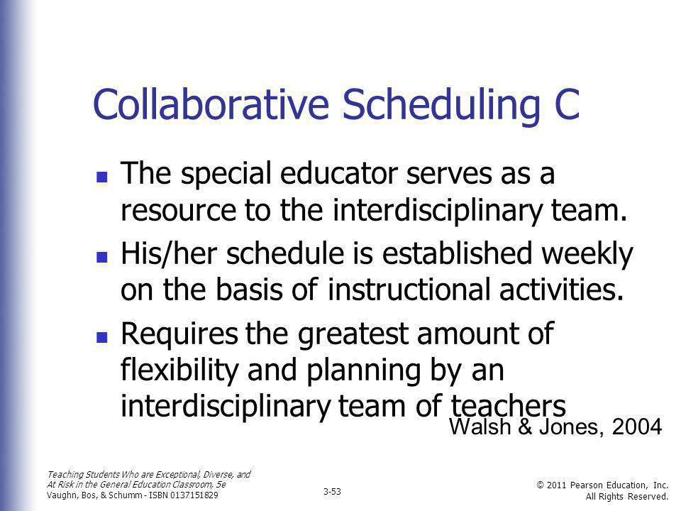 Collaborative Scheduling C