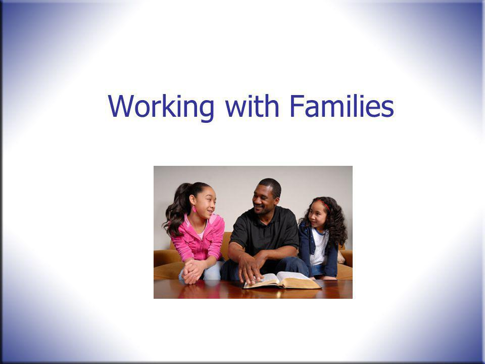 Working with Families Summarize this scenario as follows: