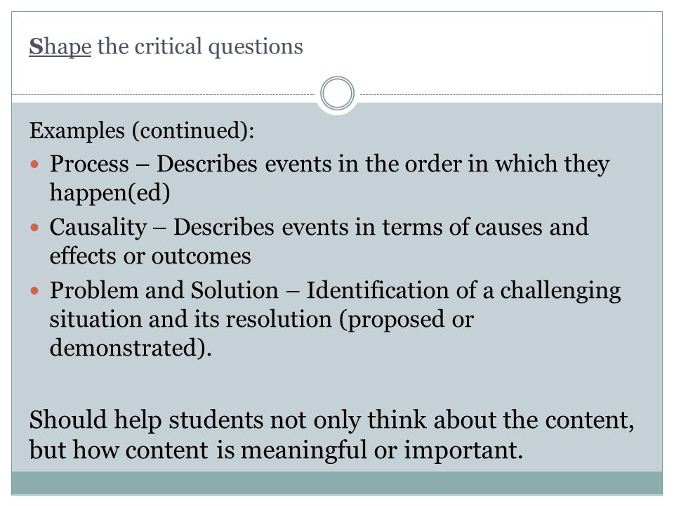 Shape the critical questions