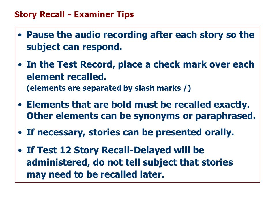 Pause the audio recording after each story so the subject can respond.