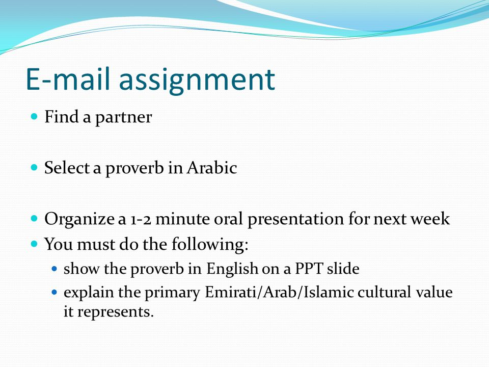 E-mail assignment Find a partner Select a proverb in Arabic
