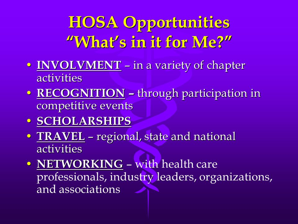 HOSA Opportunities What's in it for Me