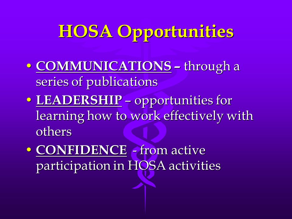 HOSA Opportunities COMMUNICATIONS – through a series of publications