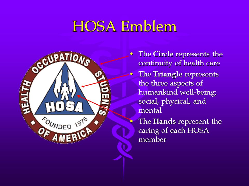 HOSA Emblem The Circle represents the continuity of health care