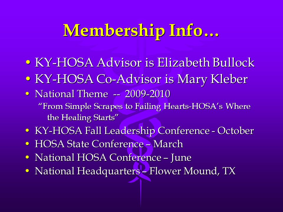 Membership Info… KY-HOSA Advisor is Elizabeth Bullock